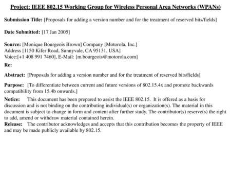Project: IEEE 802.15 Working Group for Wireless Personal Area Networks (WPANs) Submission Title: [Proposals for adding a version number and for the treatment.