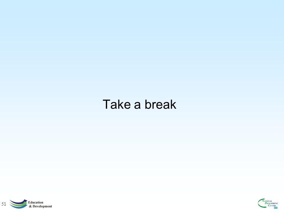 51 Take a break
