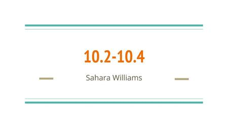 10.2-10.4 Sahara Williams.