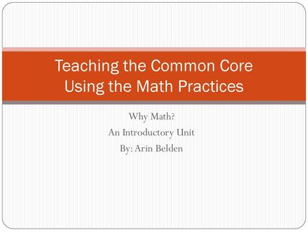 Teaching the Common Core Using the Math Practices