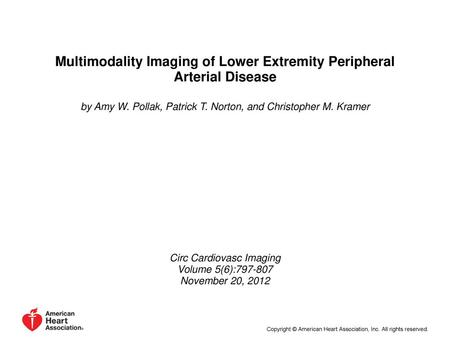 Multimodality Imaging of Lower Extremity Peripheral Arterial Disease