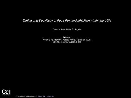 Timing and Specificity of Feed-Forward Inhibition within the LGN