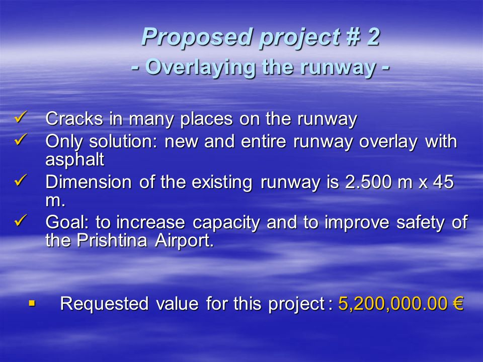 Proposed project # 3 - Drainage of airport - Pristina Airport terrain is on land with underground waters.