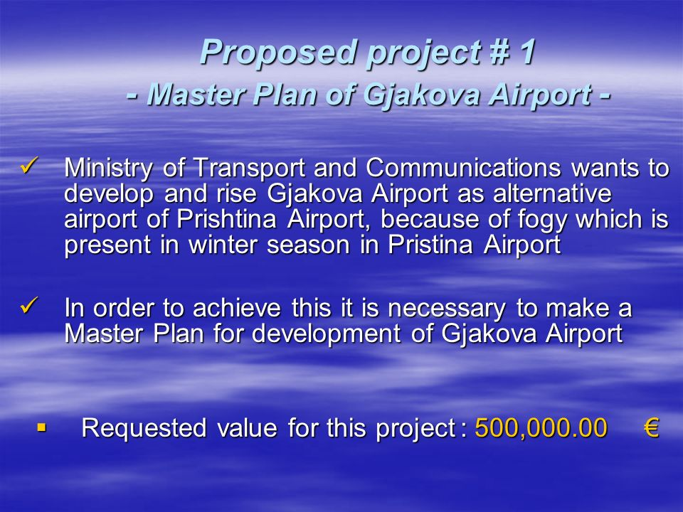 Proposed project # 2 - Extension of runway - Dimension of the existing runway is 1800 m x 30 m.