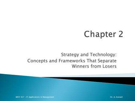 Chapter 2 Strategy and Technology: