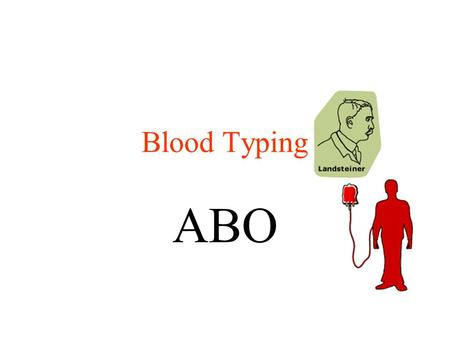 Blood Typing ABO. Blood: How much do we have? The average adult has about five liters of blood living inside of their body.