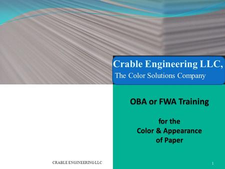 Crable Engineering LLC, The Color Solutions Company 1 CRABLE ENGINEERING LLC.