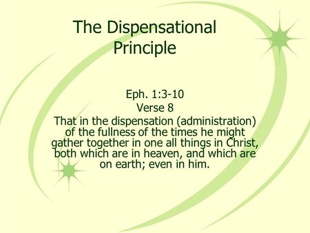 The Dispensational Principle