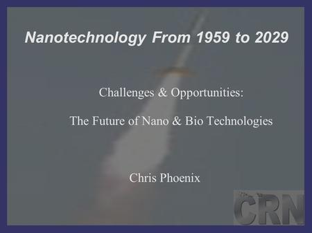 Nanotechnology From 1959 to 2029