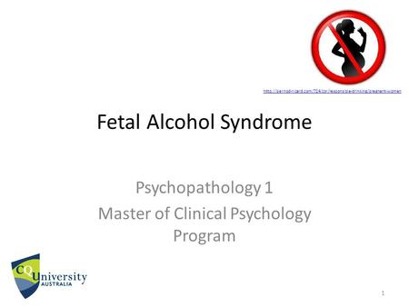 Fetal Alcohol Syndrome Psychopathology 1 Master of Clinical Psychology Program 1