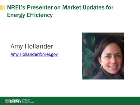NREL's Presenter on Market Updates for Energy Efficiency Amy Hollander