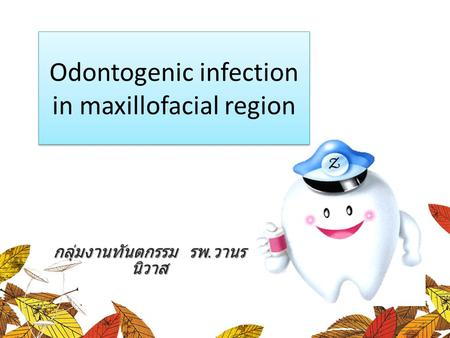 Odontogenic infection in maxillofacial region