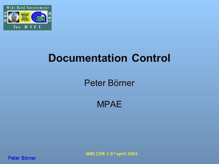 Documentation Control Peter Börner MPAE Peter Börner.