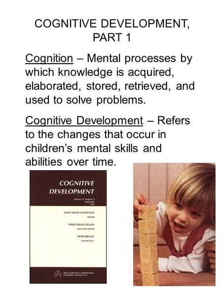 COGNITIVE DEVELOPMENT, PART 1