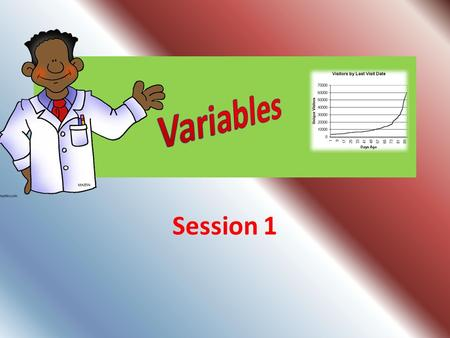 Variables Session 1.