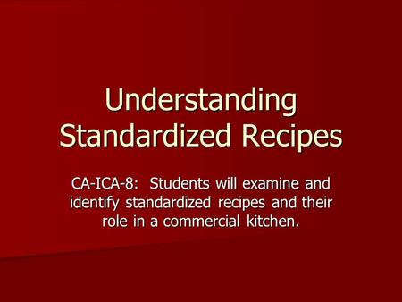 Understanding Standardized Recipes