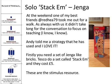Solo 'Stack Em' – Jenga At the weekend one of my best took me out for a walk. As always with us it didn't take long for the conversation.