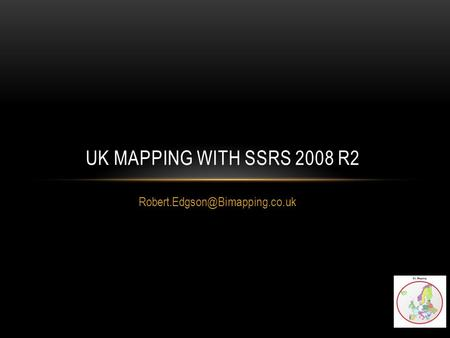 UK MAPPING WITH SSRS 2008 R2.