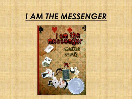 I AM THE MESSENGER. Who is Markus Zusak? Markus Zusak lives in Sydney works a real job plays on a soccer team. He is already asserted himself as one of.