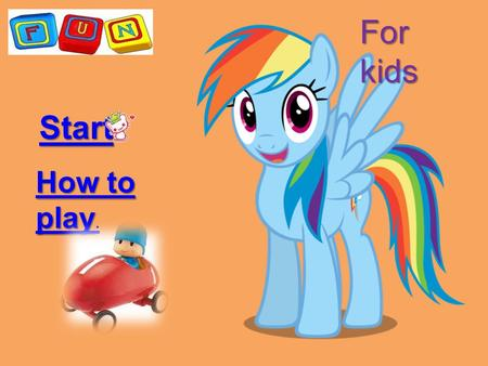 Start How to play How to play. For kids. Introduction Check on the right answer to gain points.