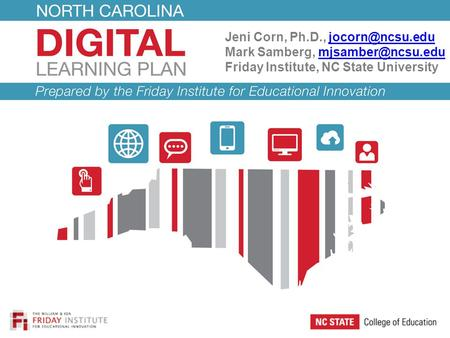 Jeni Corn, Ph.D., Mark Samberg, Friday Institute, NC State University.