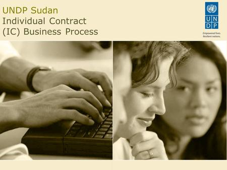 UNDP Sudan Individual Contract (IC) Business Process.