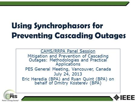 Using Synchrophasors for Preventing Cascading Outages