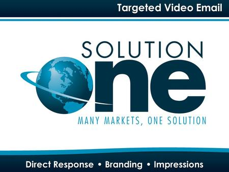 Targeted Video Email. Our Technology Composition Of An E-Ad.