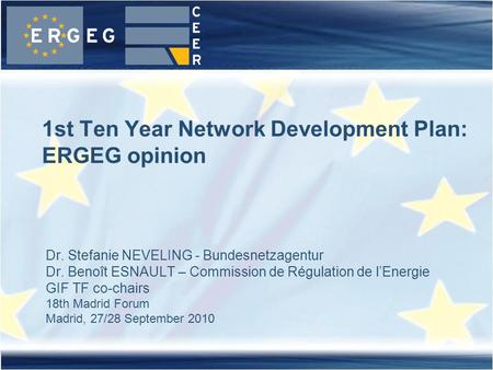 1st Ten Year Network Development Plan: ERGEG opinion