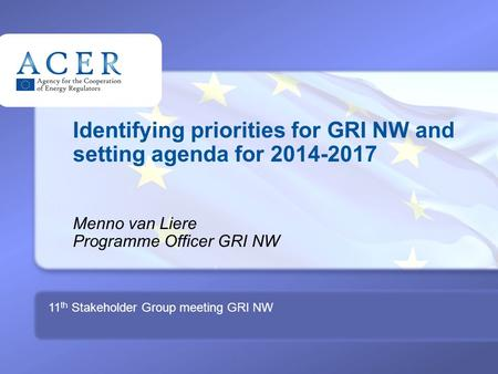 1 TITRE Identifying priorities for GRI NW and setting agenda for 2014-2017 Menno van Liere Programme Officer GRI NW 11 th Stakeholder Group meeting GRI.