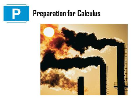 P Preparation for Calculus.