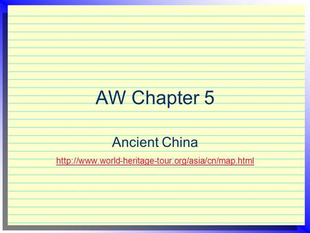 AW Chapter 5 Ancient China