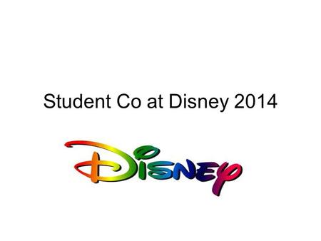 Student Co at Disney 2014. Stu Co at Disney 2014 January 16 – January 20 Fly to Orlando on United Airlines Leave at 3:40 Thursday afternoon Return Monday.