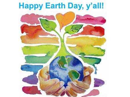 Happy Earth Day, y'all!. East and South East Asia Physical Geography What do the following have in common? Parachute, kite, umbrella, paper, wheelbarrow,
