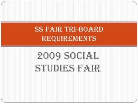SS Fair Tri-Board Requirements