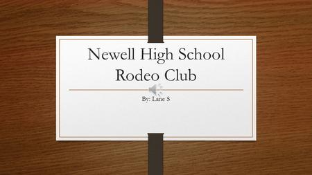 Newell High School Rodeo Club By: Lane S Pictures.
