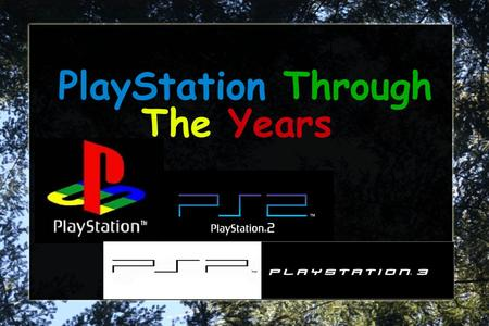 PlayStation Through The Years. PlayStation Facts The PlayStation was released in Japan on December 3rd, 1994 and in the U.S. On September 9th, 1995.
