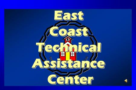East Coast Technical Assistance Center. ECTAC Mission TheThe mission of the East Coast Technical Assistance Center (ECTAC) is to provide educational consultation.