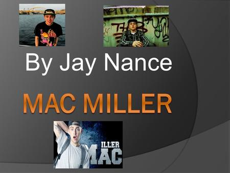 By Jay Nance. Intro  Malcolm McCormick was born on January 19 1992 in Pittsburgh, Pennsylvania. Since he was 6 years old he always wanted to be a rapper.