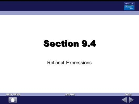 Section 9.4 Rational Expressions.
