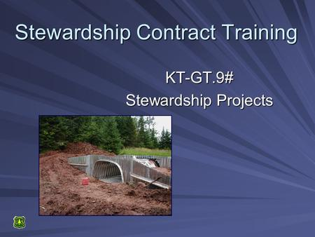 Stewardship Contract Training KT-GT.9# Stewardship Projects.