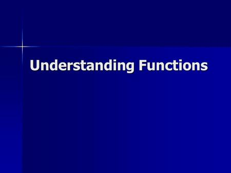 Understanding Functions. The set of all the x-values is called the Domain of the function. For each element x in the domain, the corresponding element.