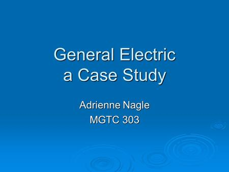 General Electric a Case Study