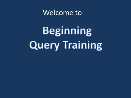 Welcome to. Queries do not change the data so play around. There must be a space between every item in a query. NEW resets the query window. IF you think.