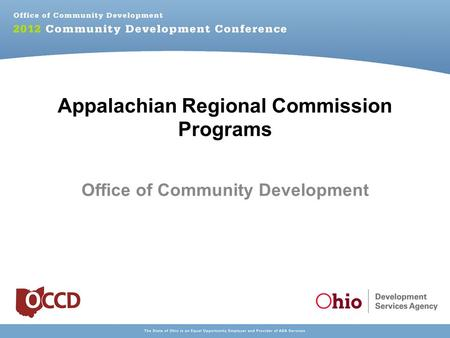 Appalachian Regional Commission Programs Office of Community Development.