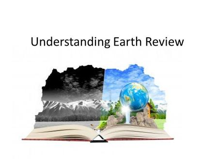 Understanding Earth Review