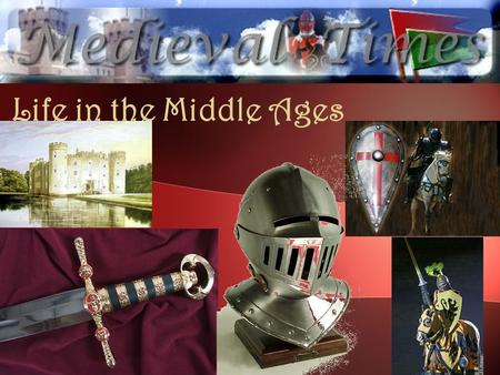 Life in the Middle Ages. The Church Medieval Europe: Christianity important Christians show devotion by going to Jerusalem or Rome. Rome: Home of the.