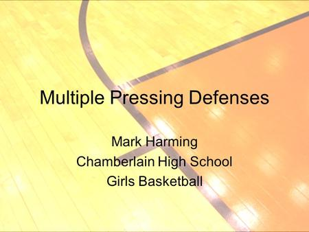 Multiple Pressing Defenses Mark Harming Chamberlain High School Girls Basketball.
