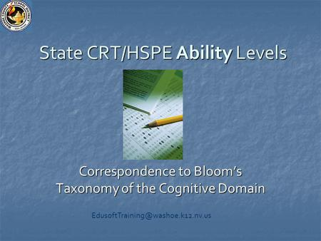 State CRT/HSPE Ability Levels Correspondence to Bloom's Taxonomy of the Cognitive Domain