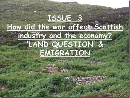 How did the war affect Scottish industry and the economy?